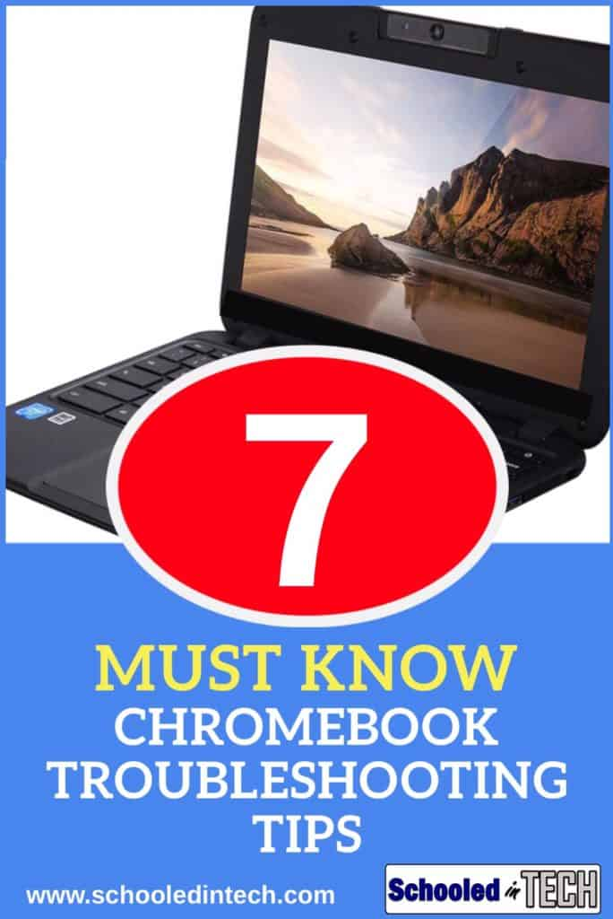 7 Must know Chromebook Troubleshooting tips. Most Chromebook issues can be easily fixed if you know what do do. These tips will save you time and money. #techtips #Chromebook #School #homeschool #elementary #highschool #edtech #student #laptop