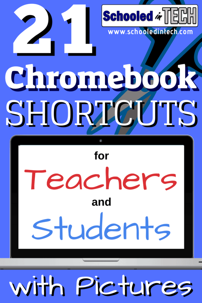 21 Chromebook Shortcuts for Teachers and Students with Pictures. These keyboard shortcut technology tips are a great edtech resource for your students. #chromebook #edtech #shortcuts