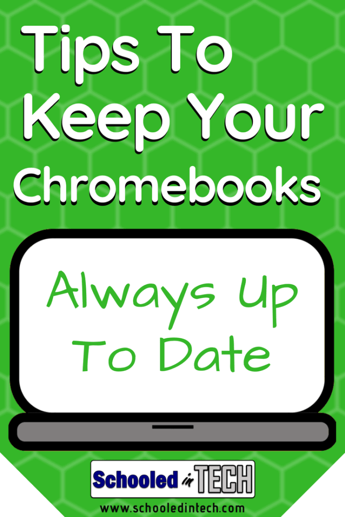 Chromebook tips to keep them update in the classroom. Teachers and Students can do these tricks. It important for educational technology Chromebooks to have their Google Chrome OS operating system up to date. #chromebook #edtech #teacher