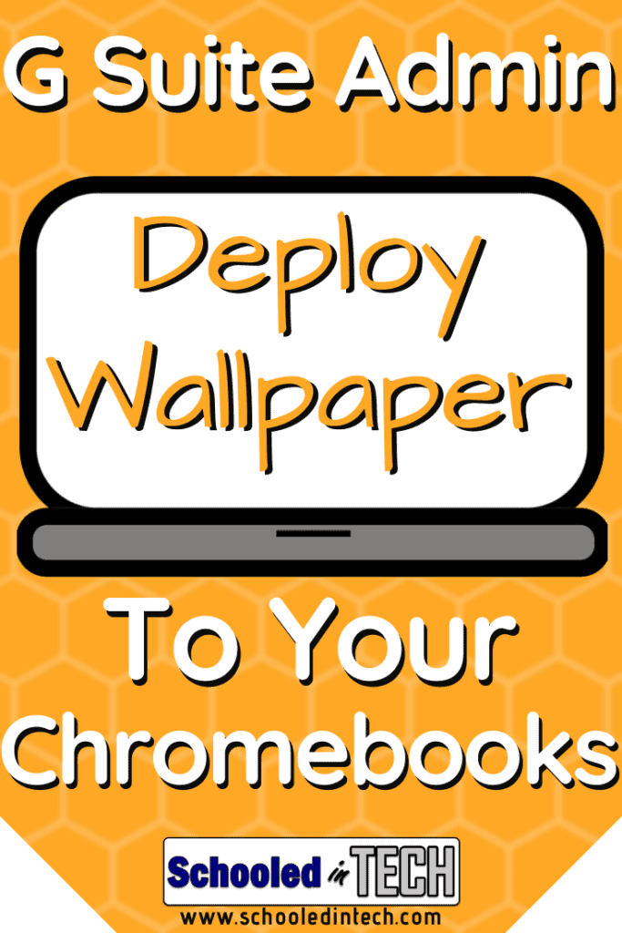 How To Stop Students From Changing Chromebook Backgrounds